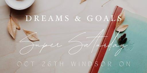 Dreams & Goals Super Saturday Windsor ON