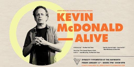Kevin McDonald: Alive