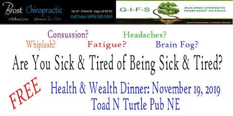 Health & Wealth Dinner tickets