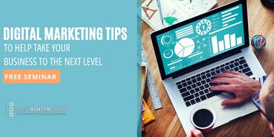 Digital Marketing Tips to Help Take Your Business to the Next Level