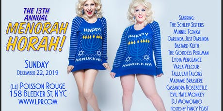 The Schlep Sisters & Thirsty Girl Present: The 13th Annual Menorah Horah tickets