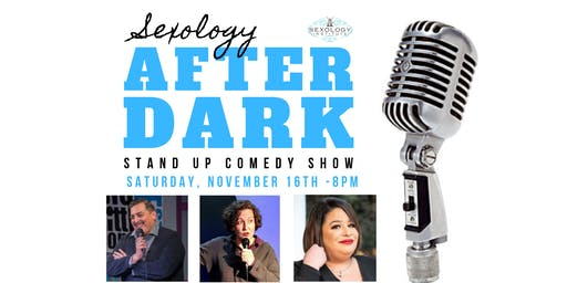 Sexology After Dark: Comedy Night