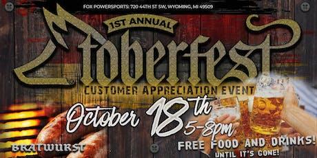 FOXTOBERFEST - Customer Appreciation Event - Friday Oct. 18 tickets