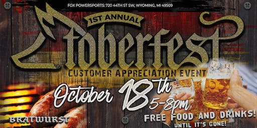 FOXTOBERFEST - Customer Appreciation Event - Friday Oct. 18