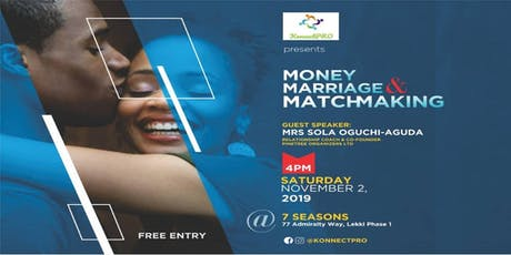 Money, Marriage and Matchmaking! tickets