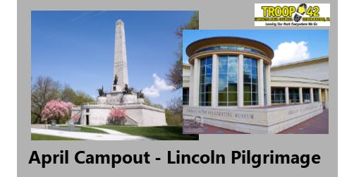 April 2020 Campout - 75th Lincoln Pilgrimage
