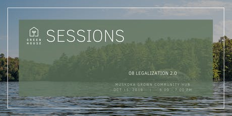 Greenhouse Session 08: Legalization 2.0 tickets