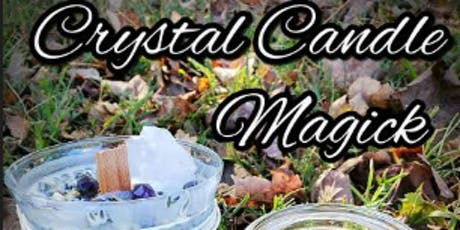 Crystal Candle Magick tickets