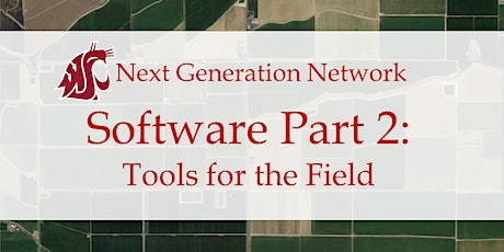 Software Part 2: Tools for the Field tickets