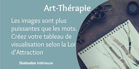 Atelier Art Thérapie & Loi d'Attraction billets
