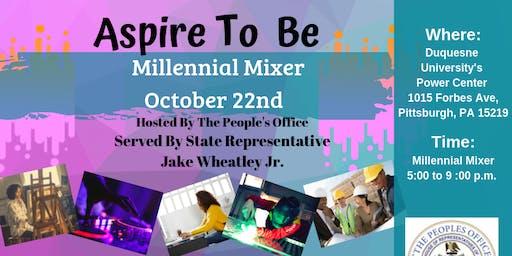 Aspire to Be - Millennial Mixer