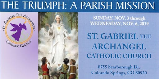 The Triumph: A Parish four day Mission (FREE will offering accepted) - Nov 3 - 6, 2019