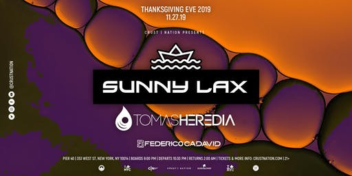 SUNNY LAX performing LIVE in NYC Thanksgiving Eve