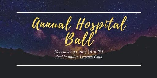 Rockhampton RMO Society's Annual Hospital Ball