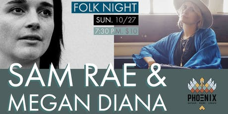 Sam Rae & Megan Diana - Folk Night at PHOENIX tickets