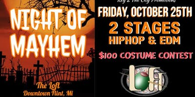 Night Of Mayhem Halloween Party @ The Loft