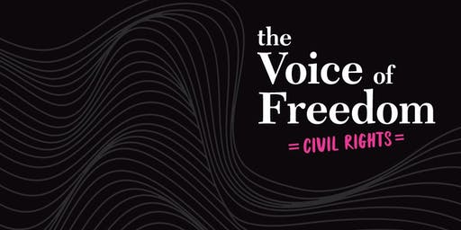 The Voice of Freedom: Civil Rights