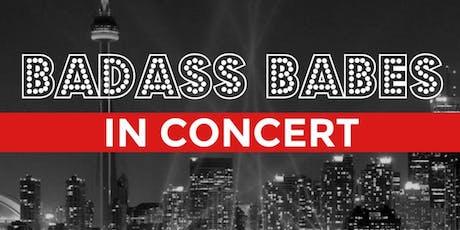 Badass Babes In Concert | Season 12 Showcase tickets