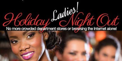 Holiday Ladies Night Out