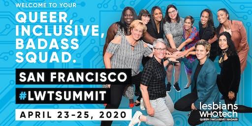 Lesbians Who Tech & Allies San Francisco 2020 Summit