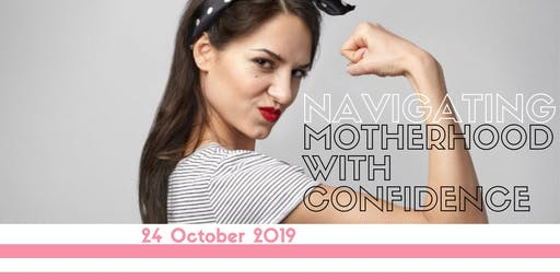 Navigating Motherhood with Confidence