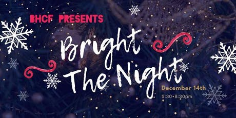 Bright the Night! tickets