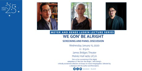 """We Gon' Be Alright"" - A Luskin Lecture and Screening tickets"