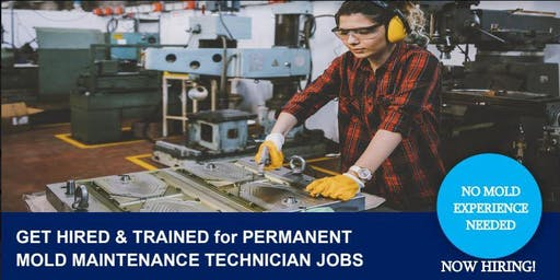 Get Hired & Trained for Permanent Well-paid Mold Maintenance Tech Jobs