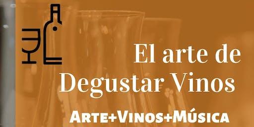 El Arte de Degustar Vinos