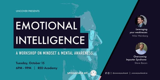 EMOTIONAL INTELLIGENCE: A workshop on mindset & mental awareness