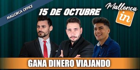 GANA DINERO VIAJANDO MALLORCA tickets