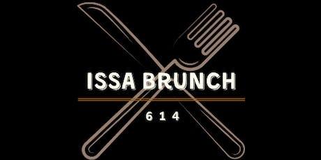 Issa Brunch 4 tickets