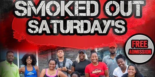 Smoked Out Saturdays