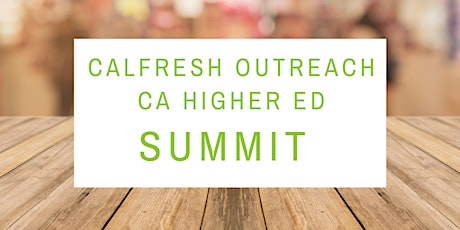CalFresh Outreach CA Higher Ed Summit 2020 tickets
