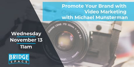 Promote Your Brand with Video Marketing tickets