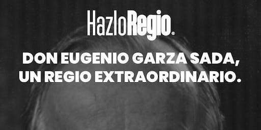 Don Eugenio Garza Sada, un regio extraordinario