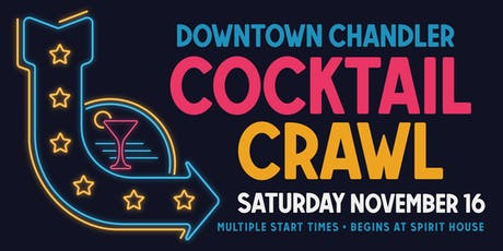 Downtown Chandler Cocktail Crawl tickets