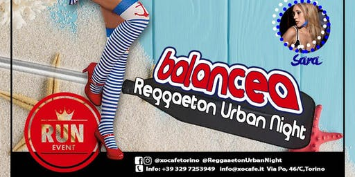 Reggaeton Urban Night #Balancea - XO'CAFE' CLUB