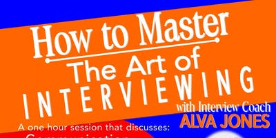 How to Master the Art of Interviewing