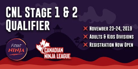 Canadian Ninja League Stage 1 and 2 Qualifier at Fitset Ninja tickets