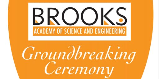 Brooks Academy of Science and Engineering Groundbreaking Ceremony