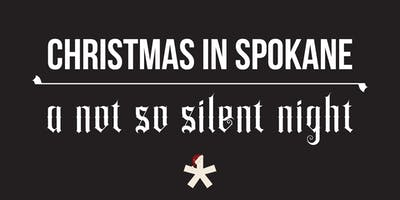 Christmas in Spokane - A Not So Silent Night
