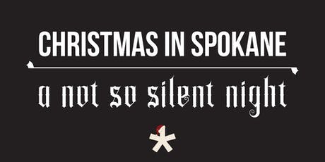 Christmas in Spokane - A Not So Silent Night tickets