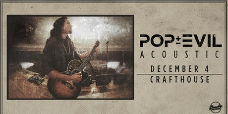 Pop Evil: Acoustic tickets
