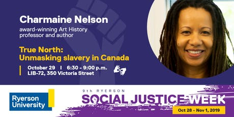 ECI Mandela Lecture | True North: Unmasking Slavery in Canada Ft. Dr. Charmaine Nelson  tickets
