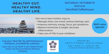 Healthy Gut.  Healthy Mind. Healthy Life. tickets