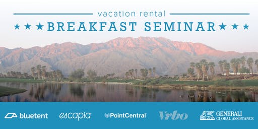 Vacation Rental Breakfast Seminar - Palm Springs, November 2019
