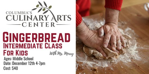 Gingerbread Intermediate Class for Middle School Kids with Ms. Merry