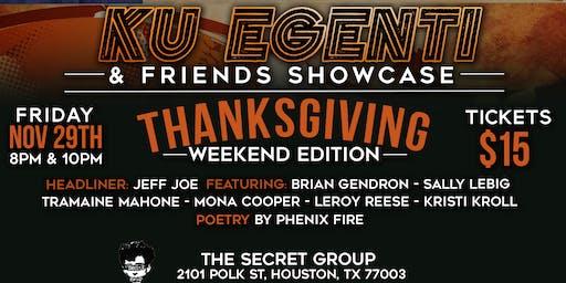 Ku Egenti & Friends: Thanksgiving Weekend Edition! - EARLY  SHOW