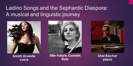 Ladino Songs and the Sephardic Diaspora: A musical and linguistic journey  tickets